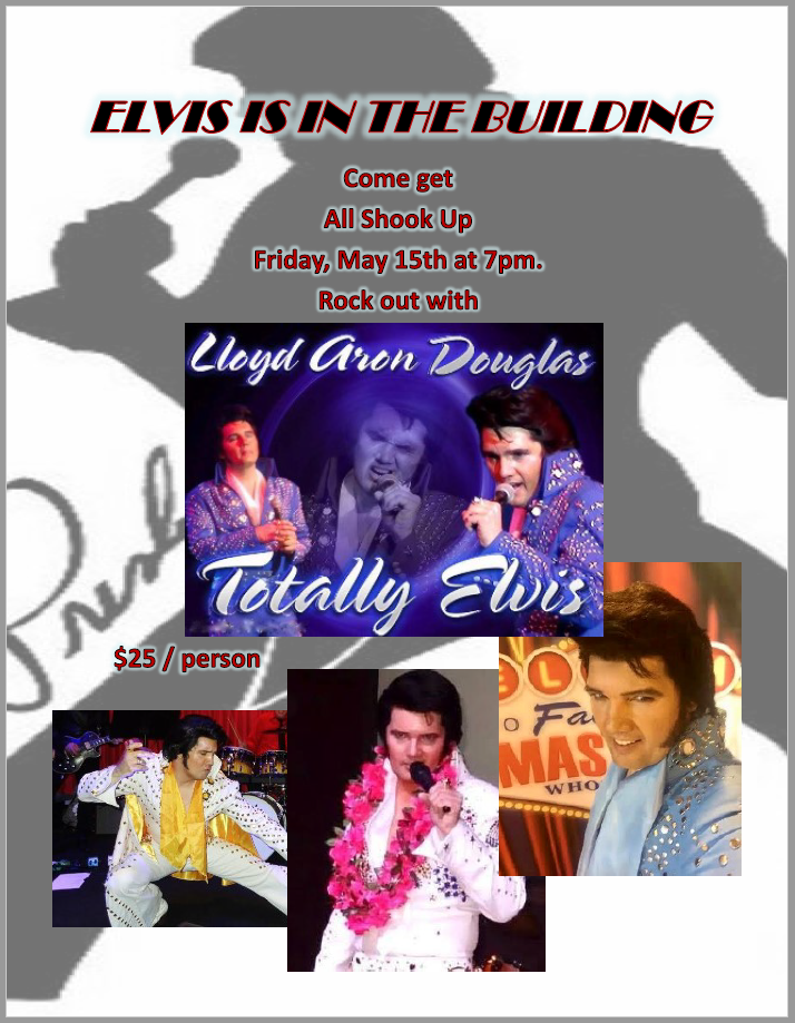 Friday Night Entertainment - Elvis is in the Building