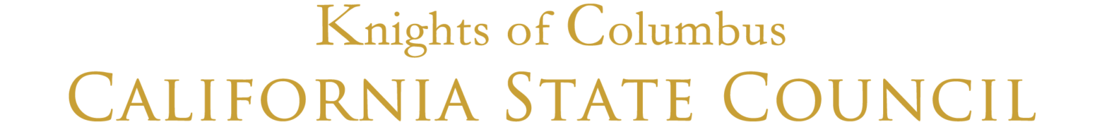 Knights of Columbus – California State Council #kofccalifornia